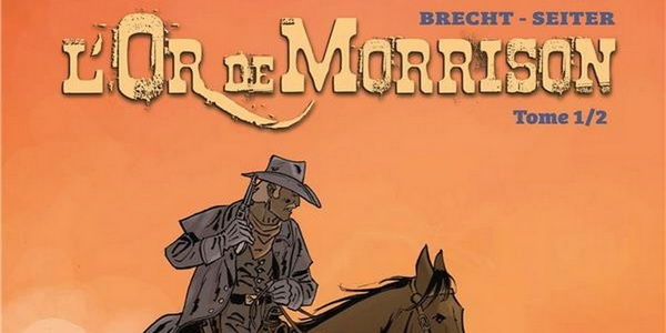 Previews bande-dessinée, LOR DE MORRISON T1 - Seiter/Brecht - Editions du Long Bec - Preview