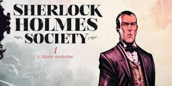 SHERLOCK HOLMES SOCIETY T1 - S. Cordurie/S. BERVAS - Preview